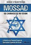 Mossad. Os Carrascos do Kidon