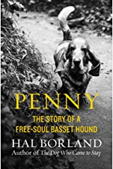 Penny: The Story of a Free-Soul Basset Hound Kindle Edition