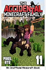 The Accidental Minecraft Family: Book 11 Kindle Edition