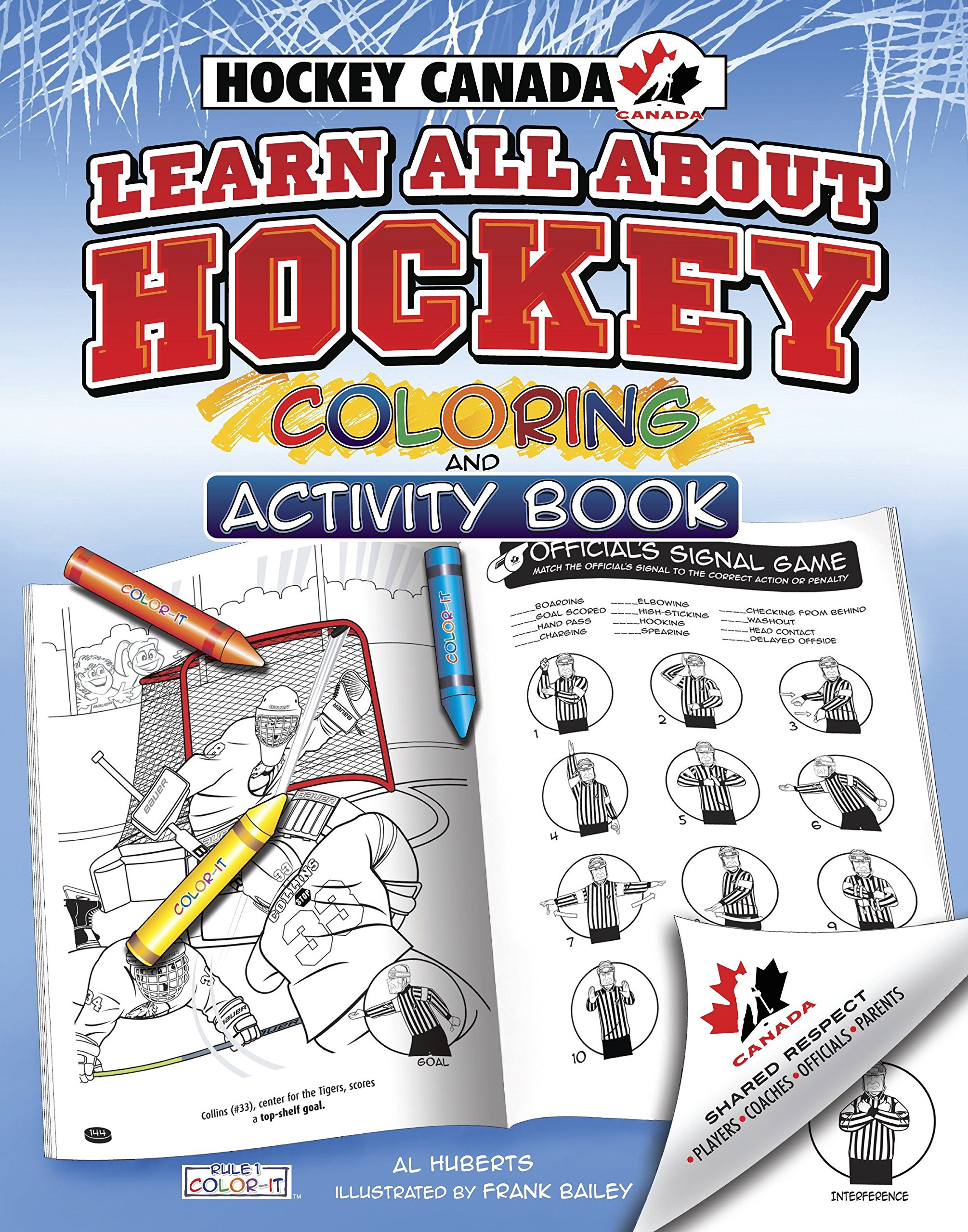 Hockey Canada's Learn All About Hockey  Color And Activity  Rule 1 Sports Color And Activity Books