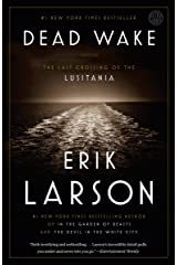 Dead Wake: The Last Crossing of the Lusitania Paperback