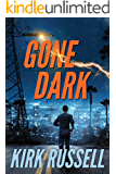 Gone Dark (A Grale Thriller Book 2)