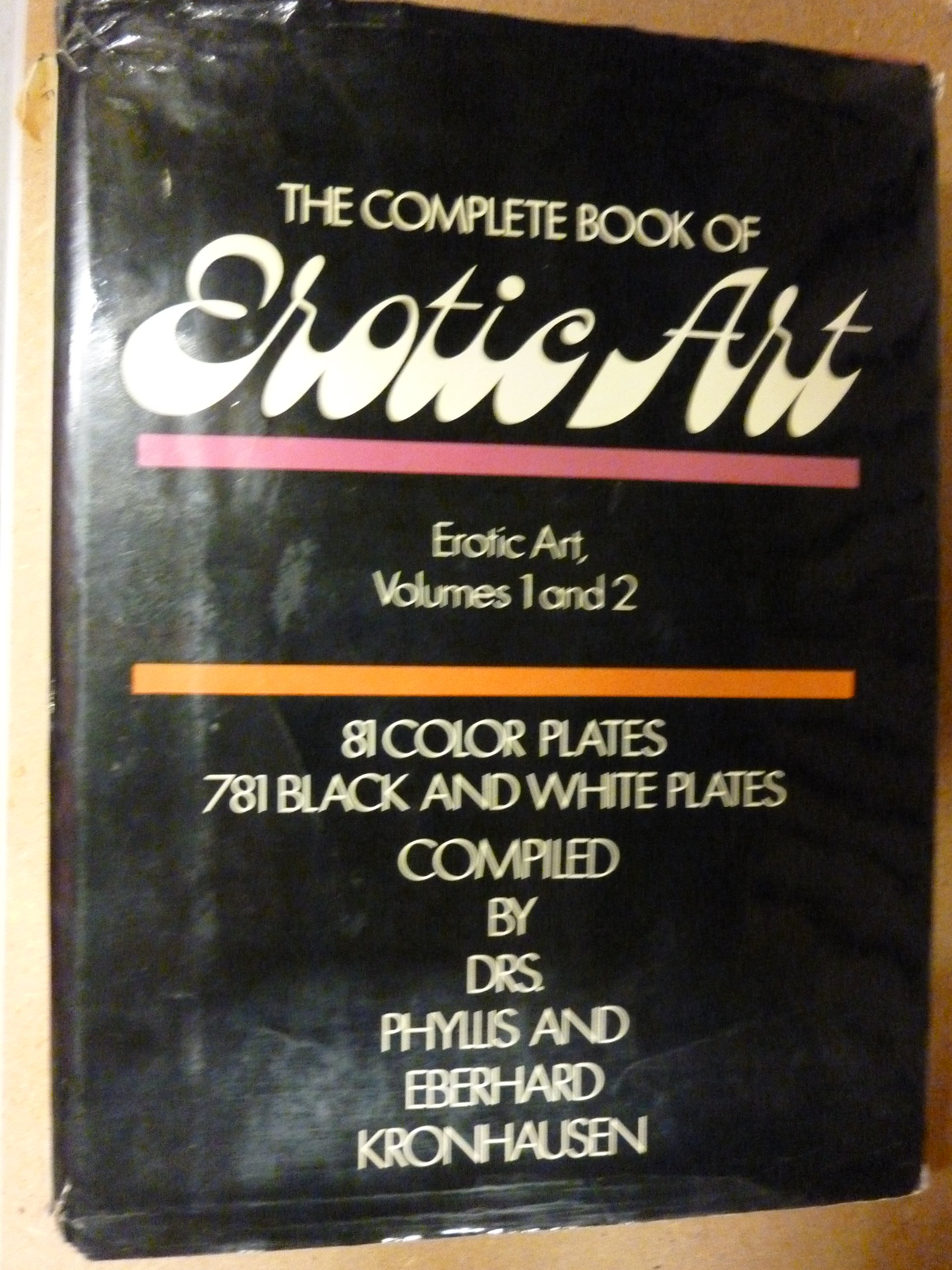 The Complete Book of Erotic Art; Erotic Art, Volumes 1 and 2: A Survey of  Erotic Fact and Fancy in the Fine Arts (German) Hardcover – 1968