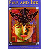 Fire and Ink: An Anthology of Social Action Writing