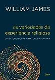 As Variedades da Experiência Religiosa