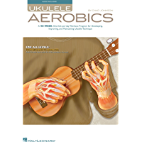 Ukulele Aerobics: For All Levels, from Beginner to Advanced book cover
