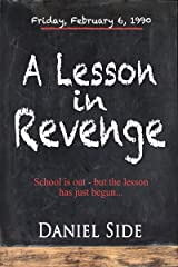 A Lesson in Revenge Kindle Edition