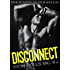 Disconnect (Iron Bulls MC Book 2)