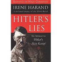 Hitler's Lies: An Answer To Hitler's Mein Kampf