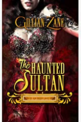 The Haunted Sultan (Sultry New Orleans Ghost Stories Book 1) Kindle Edition