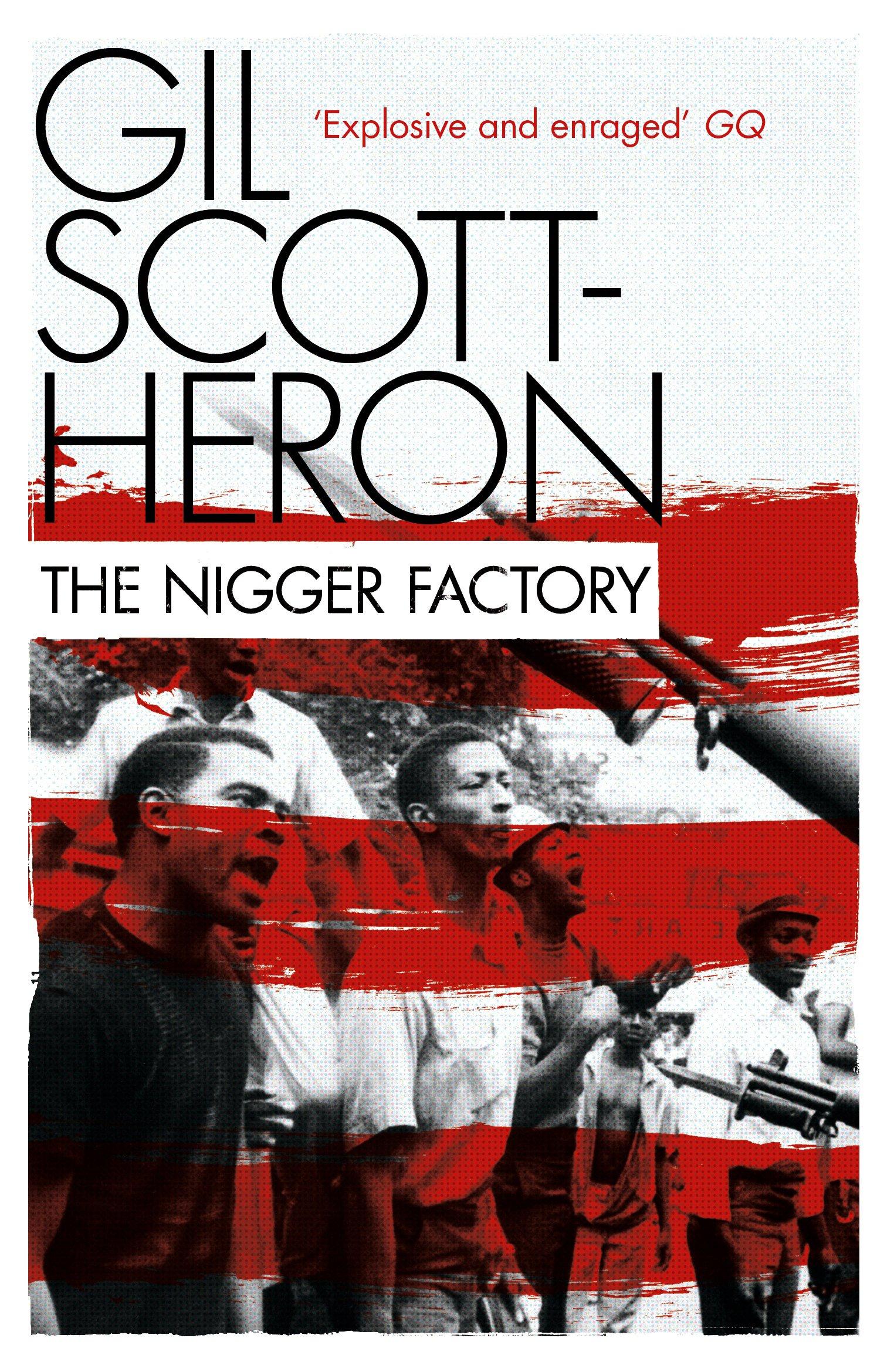 the nigger factory scott heron gil