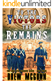 To the Victors the Remains (The Lone Star Reloaded Series Book 3)