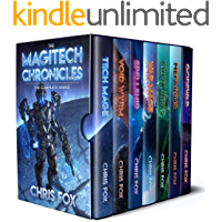 The Complete Magitech Chronicles: Books 1-7 in the Epic Space Fantasy Saga