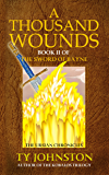 A Thousand Wounds: Book II of The Sword of Bayne (The Ursian Chronicles 2)