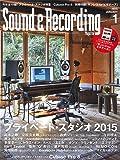 Sound & Recording Magazine (サウンド アンド レコーディング マガジン) 2015年 1月号(小冊子サンレコ・ビギナーズ付) [雑誌]