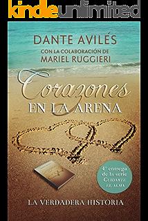 Corazones en la arena (Cuidarte el alma nº 4) (Spanish Edition)