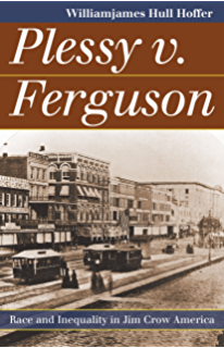 Amazon color blind justice albion tourge and the quest for plessy v ferguson race and inequality in jim crow america fandeluxe PDF