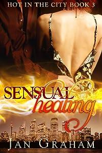 Sensual Healing (Hot in the City Book 3)