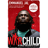 War Child: A Child Soldier's Story (English Edition)