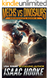 Mechs vs. Dinosaurs (Argonauts Book 8)