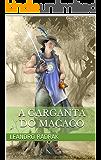A Garganta do Macaco (Fragmentos de Grinmelken Livro 2)