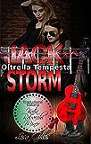 Jack Storm Oltre la Tempesta (serie rock romance Silver String Vol. 2)