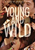 Young & Wild [Import]