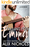 Falling for Emma: A Rock Star Romance (La Bohème Book 3)