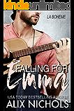 Falling for Emma: A Rock Star Romance (La Bohème Book 3)