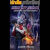 Dodge City Knights (American Dragons Book 6) (English Edition)