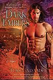 Dark Embers: A Dragon's Heat Novel (Dragons Heat Novel)