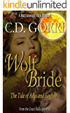 Wolf Bride: The Tale Of Ailis and Eoghan (The Macconwood Pack Series Book 0)