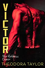 Victor: Her Ruthless Owner: The VICTOR Trilogy Book 2 [50 Loving States, Rhode Island] (Ruthless Triad) Kindle Edition