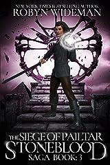 Siege of Pailtar (Stoneblood Saga Book 3)