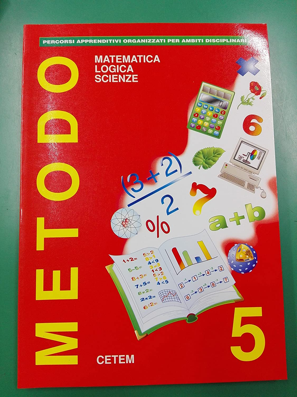 cetem metodo cl.5 matematica scienze