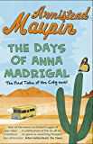 The Days of Anna Madrigal: Tales of the City 9 (Tales of the City Series)