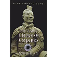 The Early Chinese Empires: Qin and Han: 1