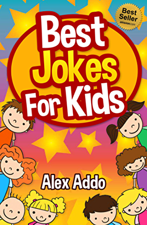 Jokes:Best Jokes For Kids: Laugh out loud fun jokes(Jokes;Funny Jokes;Jokes for kids;Best Jokes;Funny Book;Joke;riddles;quiz (funny jokes;jokes for kids;best jokes;laugh out loud)