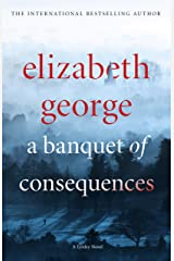 A Banquet of Consequences: An Inspector Lynley Novel: 19 Kindle Edition