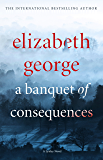 A Banquet of Consequences: An Inspector Lynley Novel: 16