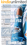 Apt. F53: Tasia (The Bricks Book 2)