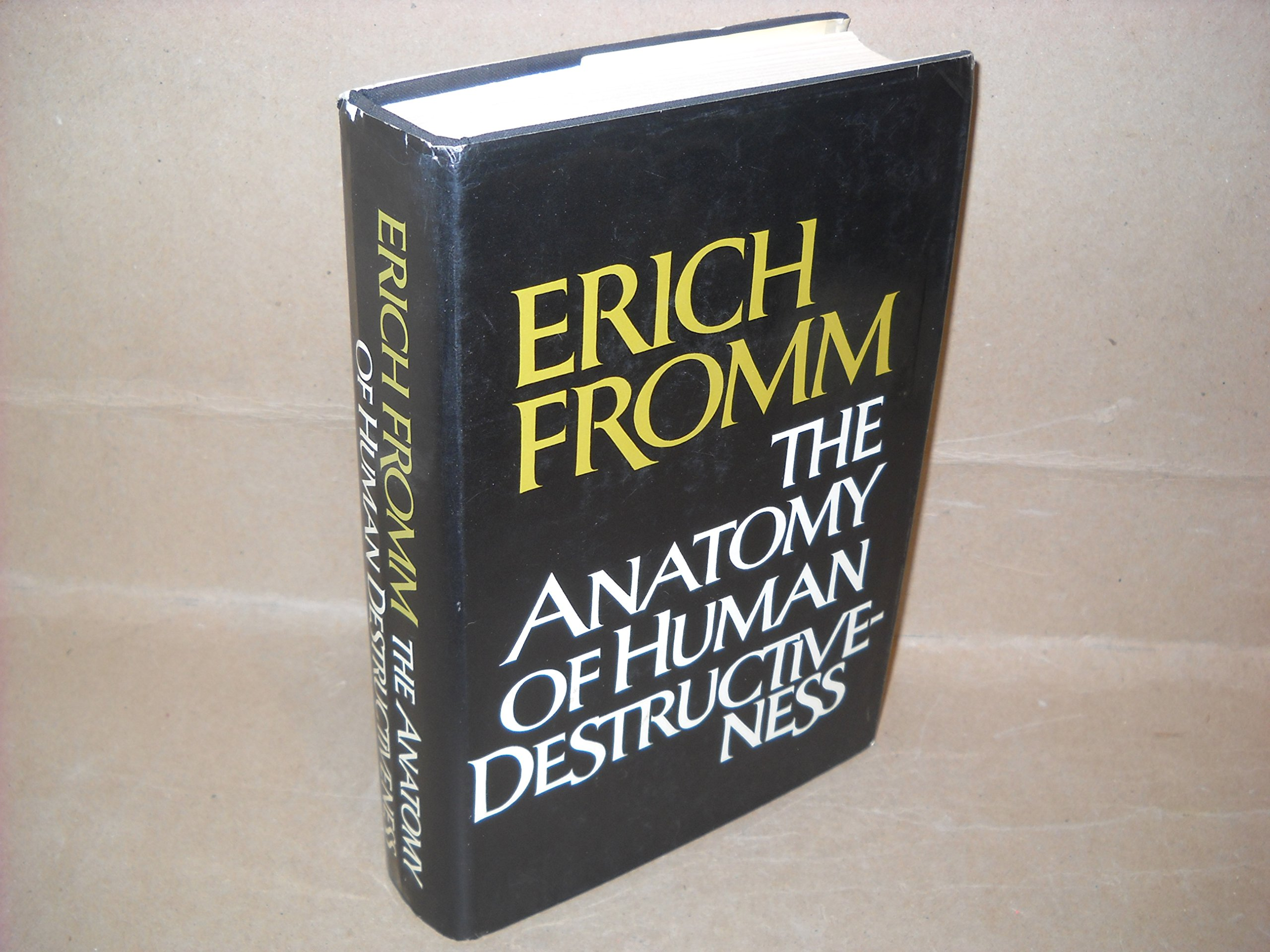The Anatomy Of Human Destructiveness 1st Edition By Fromm Erich