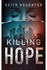Killing Hope (Gabe Quinn Thriller Series Book 1) Kindle Edition