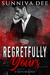 Regretfully Yours (The Nascimbeni Duet, standalone Book 2) Kindle Edition