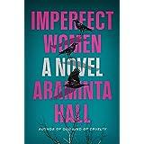 Imperfect Women: A Novel
