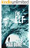The Elf: A Fairy Tale Retelling