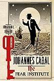 Johannes Cabal: The Fear Institute (Johannes Cabal Novels, 3)