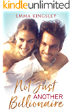 Not Just Another Billionaire (When a Billionaire Loves a Woman Book 1)