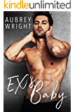 Ex's Baby: An Enemies to Lovers Romance