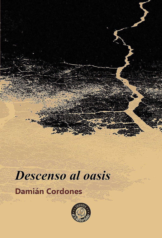 Descenso al oasis (SOYUZ nº 15) eBook: Damián Cordones: Amazon.es ...